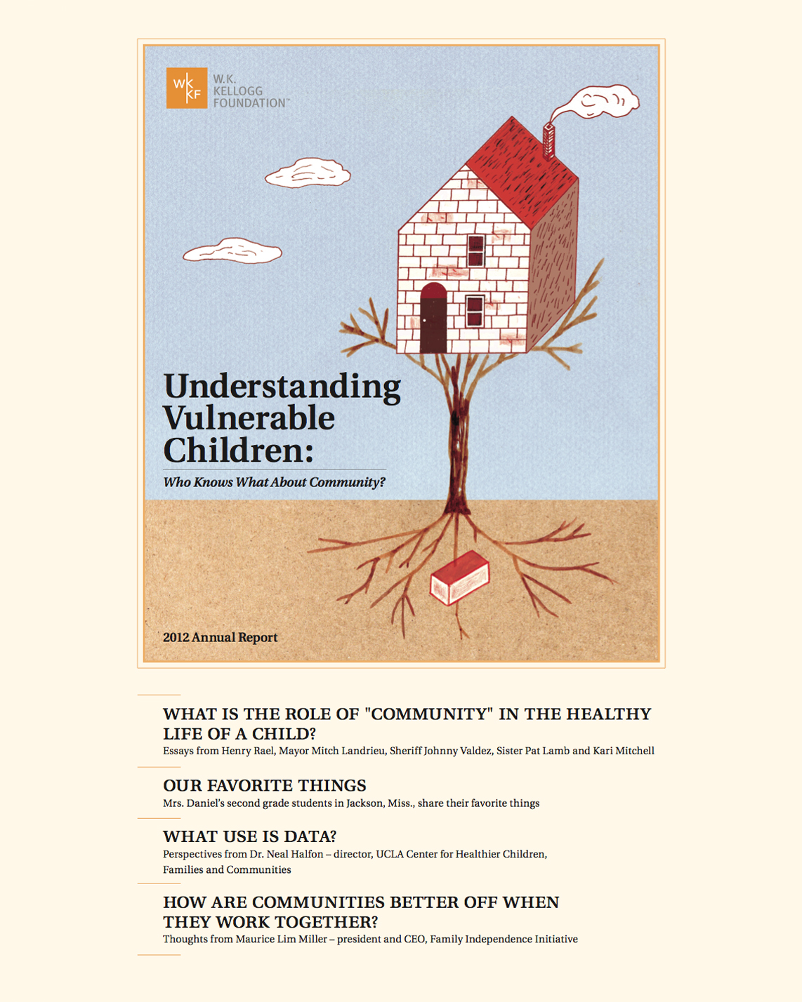 2012 Annual Report - Understanding Vulnerable Children: Who Knows What About Community? - W.K. Kellogg Foundation
